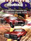 Chevelle SS - Impala 409